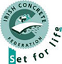 Irish Concrete Federation - Set for life